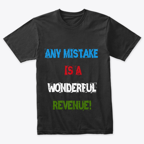 """Any Mistake is a Wonderful Revenue"" Triblend Tee Image 1"