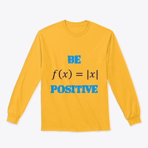 "Mathematics ""Be Positive"" Classic Long Sleeve Tee Image 1"
