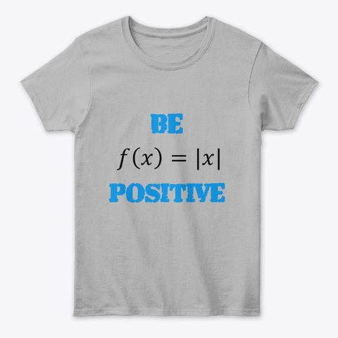 "Mathematics ""Be Positive"" Women's Classic Tee Image 1"