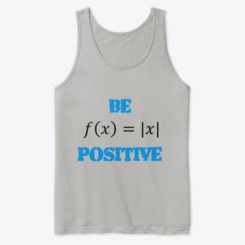 "Mathematics ""Be Positive"" Premium Tank Top Image 1"