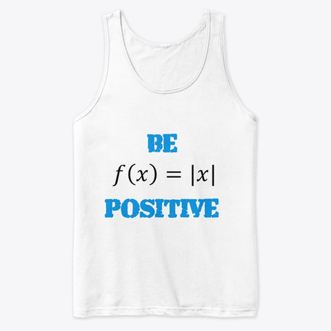 "Mathematics ""Be Positive"" Premium Tank Top Image 2"