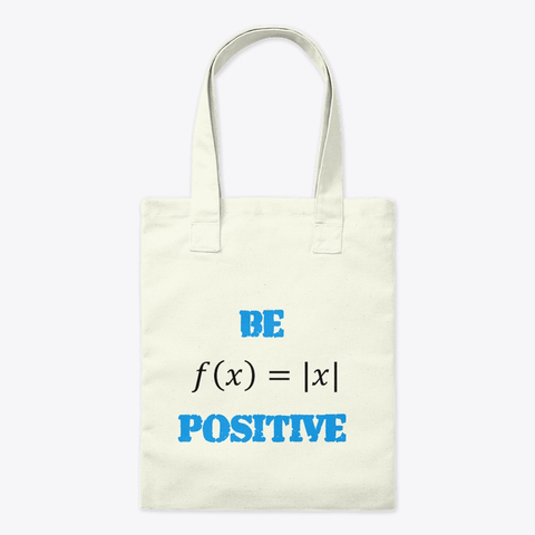 Mathematics Be Positive Tote Bag Image