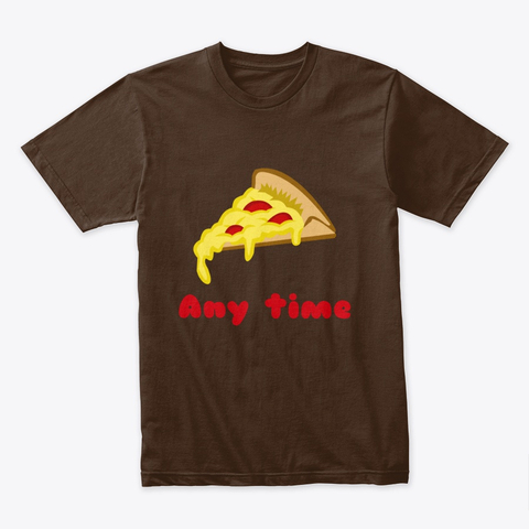 Pizza Any Time Premium Tee Image 4