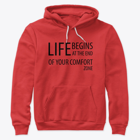 """""""Life begins at the end of your comfort zone"""" Premium Pullover Hoodie Image 1"""