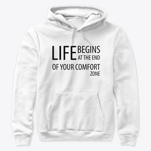 """""""Life begins at the end of your comfort zone"""" Premium Pullover Hoodie Image 3"""