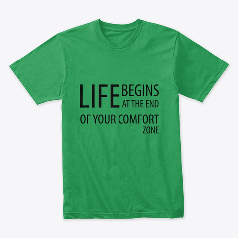 """""""Life begins at the end of your comfort zone"""" Premium Tee Image 3"""