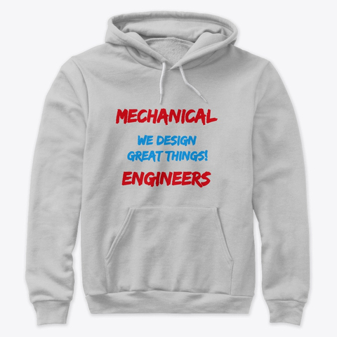 """Mechanical Engineers Design Great Things"" Premium Pullover Hoodie Image 2"