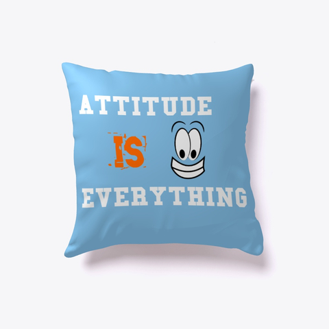 """Attitude is Everything"" Indoor Pillow Image 2"