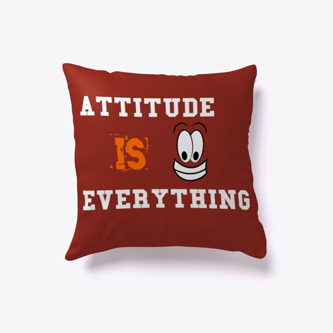 """Attitude is Everything"" Indoor Pillow Image 3"