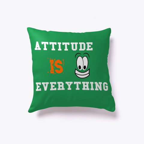 """Attitude is Everything"" Indoor Pillow Image 4"