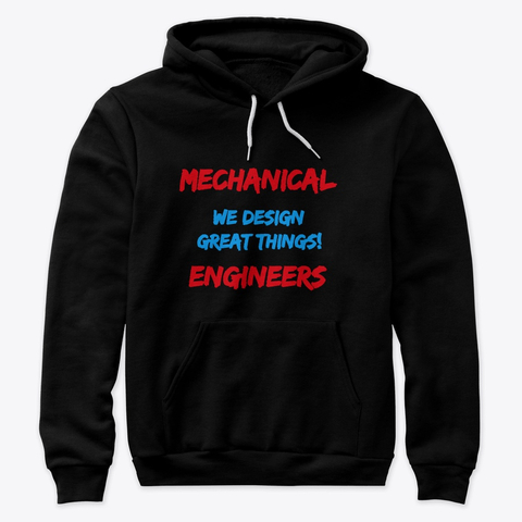 """Mechanical Engineers Design Great Things"" Premium Pullover Hoodie Image 3"