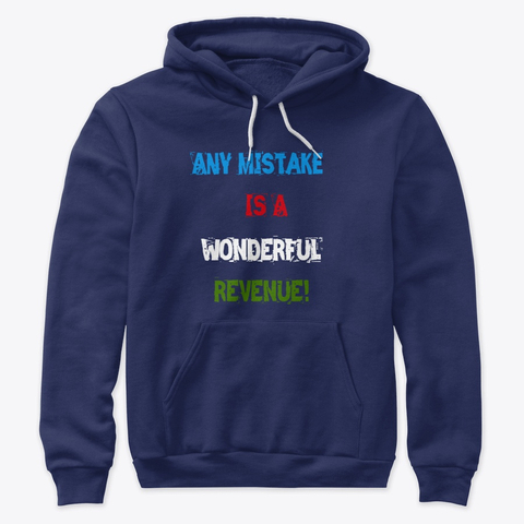 """Any Mistake is a Wonderful Revenue"" Premium Pullover Hoodie Image 3"