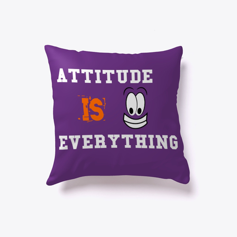 """Attitude is Everything"" Indoor Pillow Image 5"