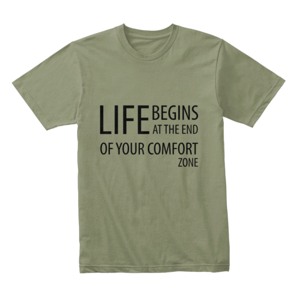 Life begins at the end of your comfort zone - Premium tee Image 1