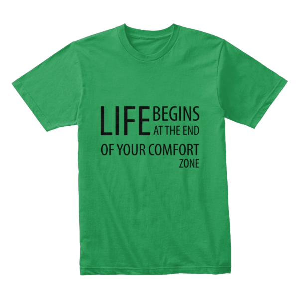 Life begins at the end of your comfort zone - Premium tee Image 2
