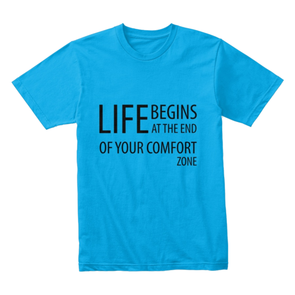 Life begins at the end of your comfort zone - Premium tee Image 3