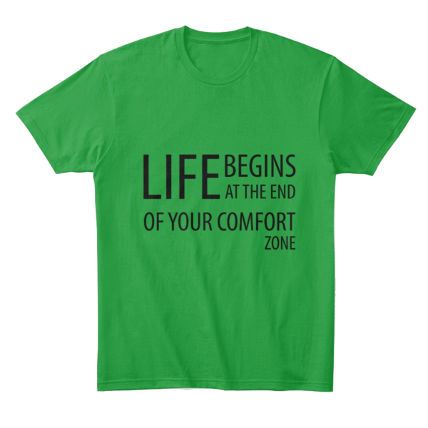 Life begins at the end of your comfort zone - Comfort tee Image 1