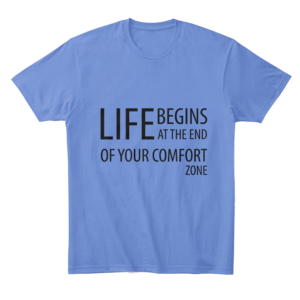 Life begins at the end of your comfort zone - Comfort tee Image 4