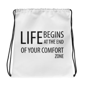 Life Begins at the end of the comfort zone Drawstring Bag - Image 1