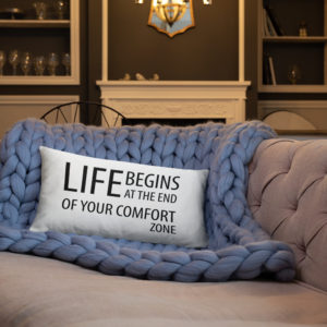 Life Begins at the end of the comfort zone Premium Pillow (20×12 inches) - Image 3