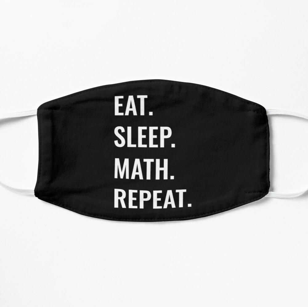 Eat Sleep Math Repeat Face Mask Image 2