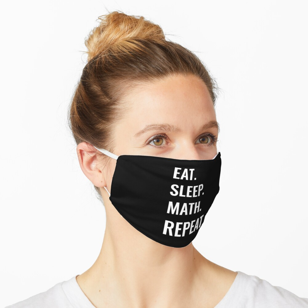 Eat Sleep Math Repeat Face Mask Image 1